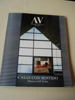 Ver os detalles de:  A & V Monografías de Arquitectura y Vivienda nº 102. Casas con sentido. Houses with Sense