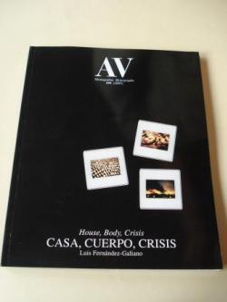 Ver os detalles de:  A & V Monografías de Arquitectura y Vivienda nº 104. Casa, cuerpo, crisis. House, Body, Crisis