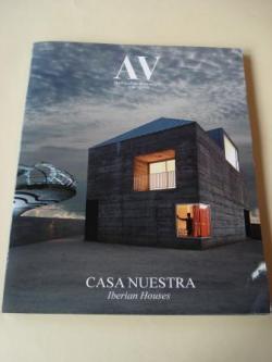 Ver os detalles de:  A & V Monografías de Arquitectura y Vivienda nº 120. Casa nuestra. Iberian Houses