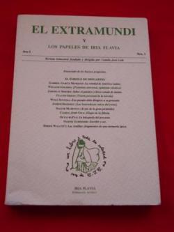 Ver os detalles de:  El Extramundi y Los papeles de Iria Flavia. Revista trimestral fundada y dirigida por Cela. Nº I. Primavera, 1995