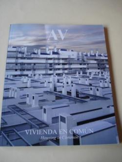 Ver os detalles de:  A & V Monografías de Arquitectura y Vivienda nº 126. Vivienda en común. Housing in Common