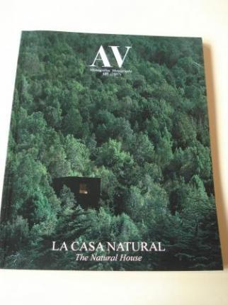 A & V Monografías de Arquitectura y Vivienda nº 127. La casa natural. The Natural House - Ver os detalles do produto