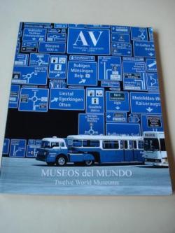Ver os detalles de:  A & V Monografías de Arquitectura y Vivienda nº 139. MUSEOS DEL MUNDO. Twelve World Museums