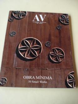 Ver os detalles de:  A & V Monografías de Arquitectura y Vivienda nº 140. OBRA MÍNIMA. 50 Small Works