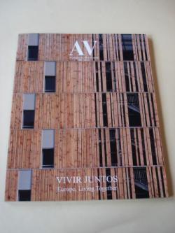Ver os detalles de:  A & V Monografías de Arquitectura y Vivienda nº 156. VIVIR JUNTOS. Europe, Living Together