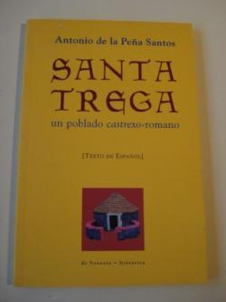 Ver os detalles de:  Santa Trega un poblado castrexo-romano (Texto en español)