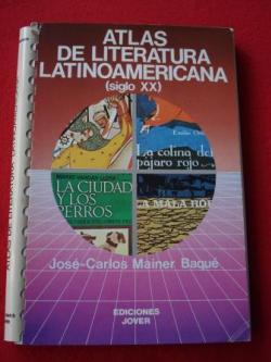 Ver os detalles de:  Atlas de Literatura Latinoamericana (siglo XX)