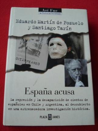 España acusa (Españoles desaparecidos en Chile y Argentina) - Ver os detalles do produto