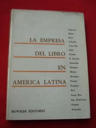 La empresa del libro en América Latina. Una guía seleccionada de las editoriales, distribuidores y librerías en América Latina - Ver os detalles do produto