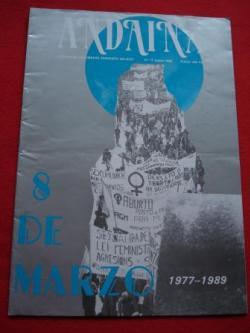 Ver os detalles de:  ANDAINA. Revista do Movimento Feminista. 1ª época. Nº 17. Marzo 1989. Monográfico 8 de Marzo 1977-1989