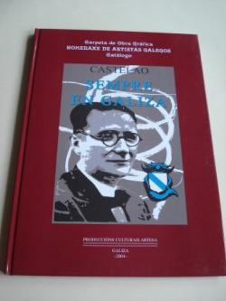 Ver os detalles de:  Sempre en Galiza. Castelao. Carpeta de Obra Gráfica Homenaxe de Artistas Galegos. Catálogo