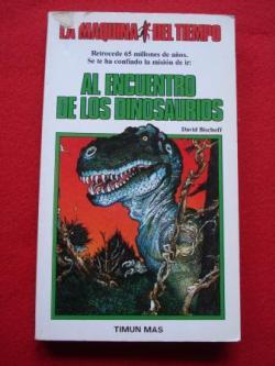 Ver os detalles de:  Al encuentro de los dinosaurios. La Máquina del Tiempo, nº 2