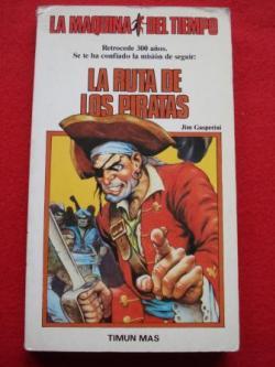 Ver os detalles de:  La ruta de los piratas. La Máquina del Tiempo, nº 4