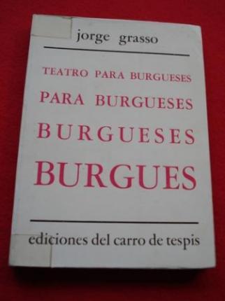 Teatro para burgueses: Historia de las Aldao / Cena de bachilleres / Retrato de Gabriela - Ver os detalles do produto