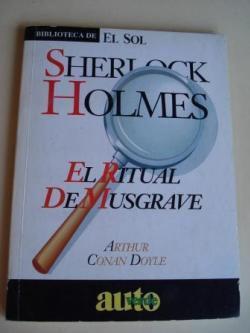Ver os detalles de:  Sherlock Holmes. El ritual de Musgrave