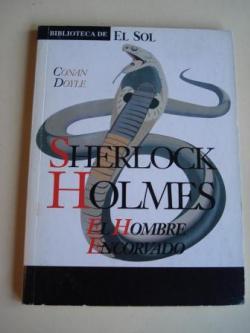 Ver os detalles de:  Sherlock Holmes. El hombre encorvado