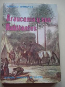 Ver os detalles de:  Araucanía y sus habitantes