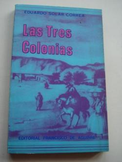 Ver os detalles de:  Las tres colonias