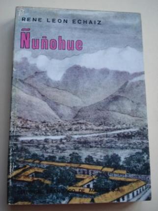 Ñuñohue. Historia de Ñuñoa, Povidencia, los Condes y la Reina - Ver os detalles do produto