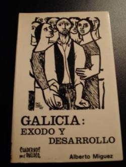 Ver os detalles de:  Galicia: éxodo y desarrollo