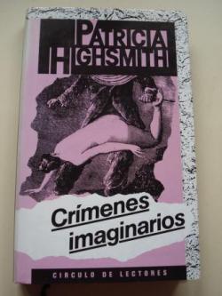 Ver os detalles de:  Crímenes imaginarios