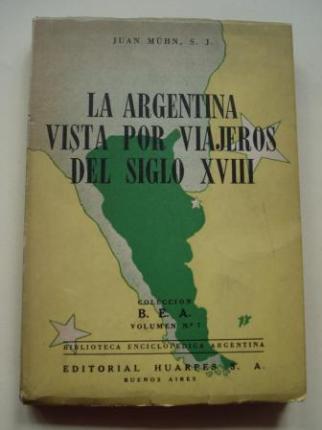La Argentina vista por viajeros del siglo XVIII - Ver os detalles do produto
