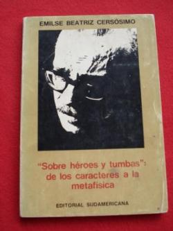 Ver os detalles de:  `Sobre héroes y tumbas´. De los caracteres a la metafísica