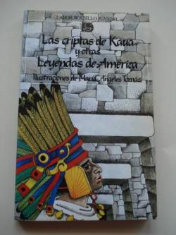 Ver os detalles de:  Las criptas de Kaua y otras leyendas de América
