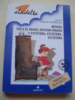 Ver os detalles de:  Renata toca el piano, estudia inglés y etcétra, etcétera, etcétera