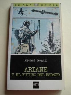Ver os detalles de:  Ariane y el futuro del espacio