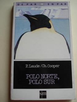 Ver os detalles de:  Polo Norte, Polo Sur