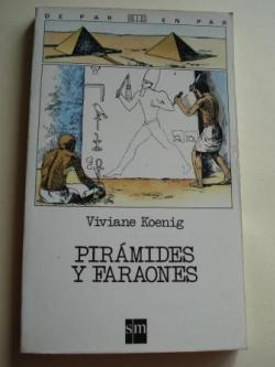 Ver os detalles de:  Pirámides y faraones