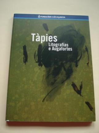 TÀPIES. LITOGRAFÍAS E AUGAFORTES. Catálogo Exposición Fundación Caixa Galicia, 1999 - Ver os detalles do produto