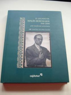 Ver os detalles de:  El legado de Magín Berenguer (1918-2000). Arte medieval asturiano