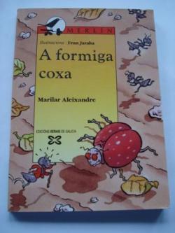Ver os detalles de:  A formiga coxa