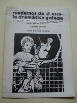 Ver os detalles de:  Cuadernos da Escola Dramática Galega. Número 35. Maio 1983. O conto do abó