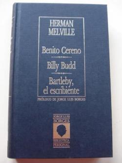 Ver os detalles de:  Benito Cereno / Billy Bud / Bartleby, el escribiente