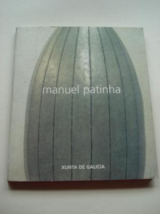 MANUEL PATINHA. Catálogo Exposición Casa da Parra, Santiago de Compostela, 1999 - Ver os detalles do produto