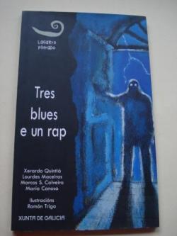 Ver os detalles de:  Tres blues e un rap
