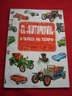 Ver os detalles de:  Álbum de cromos EL AUTOMÓVIL A TRAVÉS DEL TIEMPO