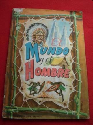 Álbum de cromos EL MUNDO Y EL HOMBRE - Ver os detalles do produto