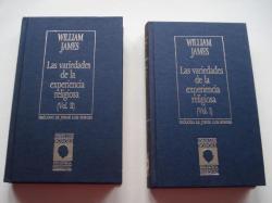 Ver os detalles de:  Las variedades de la experiencia religiosa. Vol. I y Vol. II