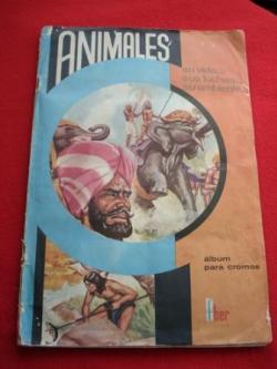 Ver os detalles de:  Álbum de cromos ANIMALES. SU VIDA... SUS LUCHAS... SU AMBIENTE