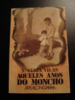 Ver os detalles de:  Aqueles anos do Moncho