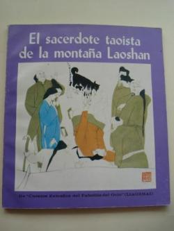Ver os detalles de:  El sacerdote taoista de la montaña Laoshan