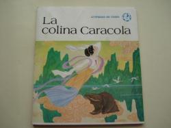 Ver os detalles de:  La colina Caracola