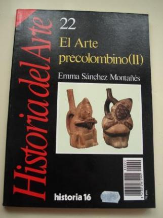El Arte precolombino. Historia de Arte 22 - Ver los detalles del producto