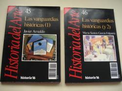 Ver os detalles de:  Las vanguardias históricas Volúmenes 1 y 2. Historia del Arte 45 y 46