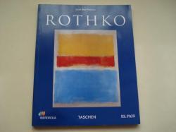 Ver os detalles de:  MARK ROTHKO 1903-1970. Cuadros como dramas
