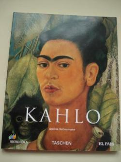 Ver os detalles de:  FRIDA KAHLO 1907-1954. Dolor y pasión